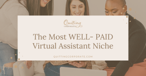 The Most Well Paid Virtual Assistant Niche