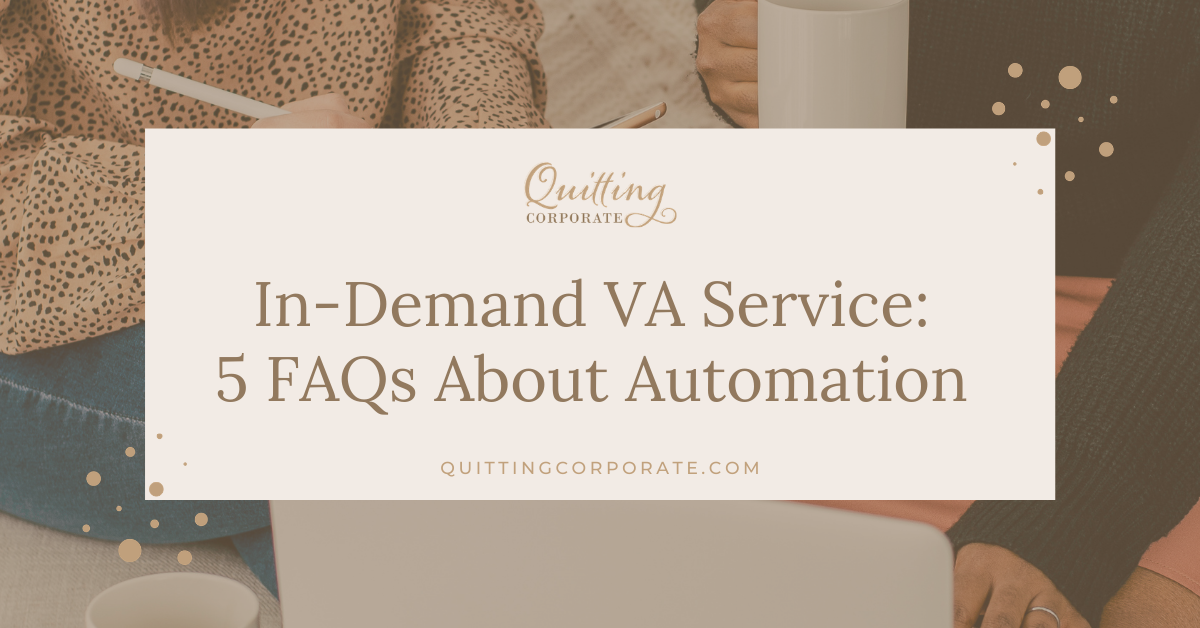 In Demand Virtual Assistant Service: 5 FAQs About Automation